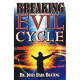 Breaking Evil Cycle
