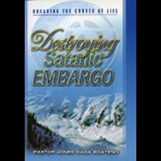 Destroying Satanic Embargo