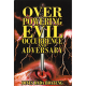 Over Powering Evil Occurrence of Adversity