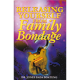 Releasing Yourself From Family Bondage