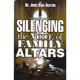 Silencing The Voice of Family Altars