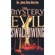 The Mystery of Evil Swallowing